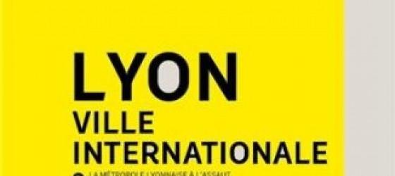 Page de couverture du livre de Renaud Payre - Lyon, ville internationale